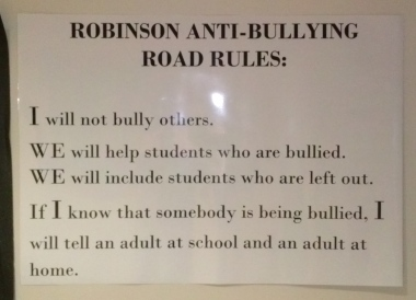 "Another REALLY important thing we are about at our school is NO BULLYING!  We have these rules posted in many places so no one forgets!  We are an Olweus school, and it's important that we protect and encourage each other to ""be a buddy, not a bully!"""